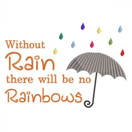 Without rain there would be no rainbows - Real View - Threaded Scribbles
