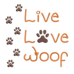 Live Love Woof - Real View - Threaded Scribbles