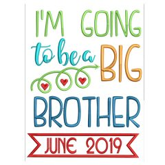 I'm Going to be a Big Brother Date Real View- Threaded Scribbles