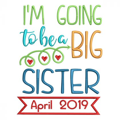 I'm Going to be a Big Sister Date In Real View-Threaded Scribbles