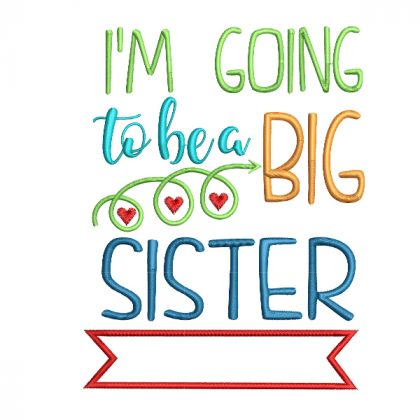 I'm Going to be a Big Sister Date Real View -Threaded Scribbles