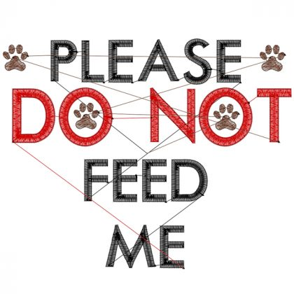 Do Not Feed Me 1 Stitch View - Threaded Scribbles